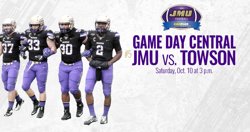 Football: 2015 Game Day Central: #5 JMU at Towson