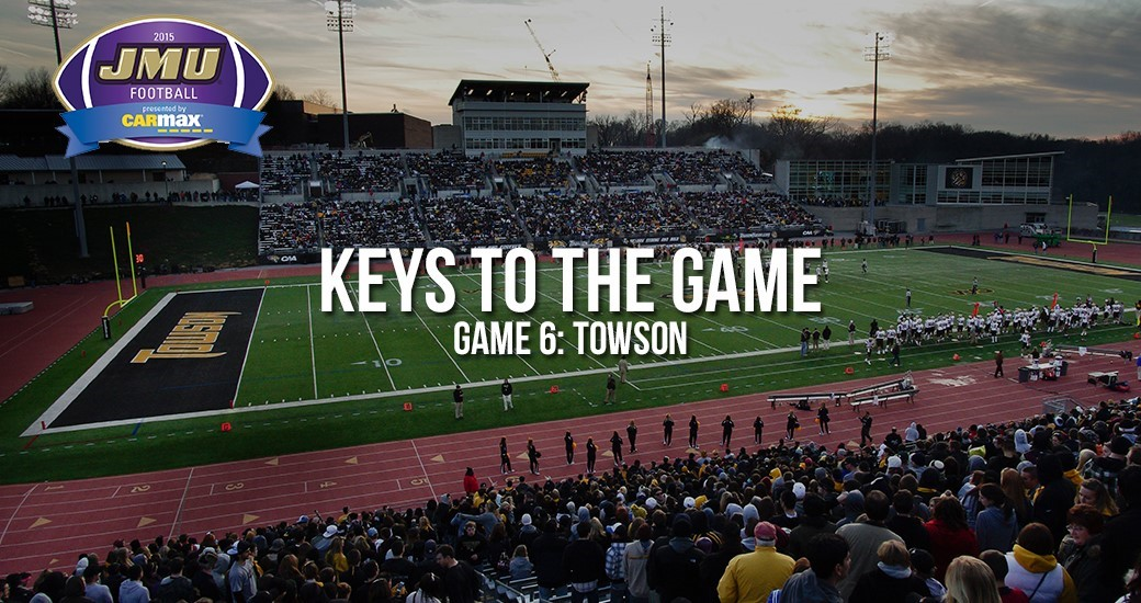 Football: Keys to the Game: JMU at Towson