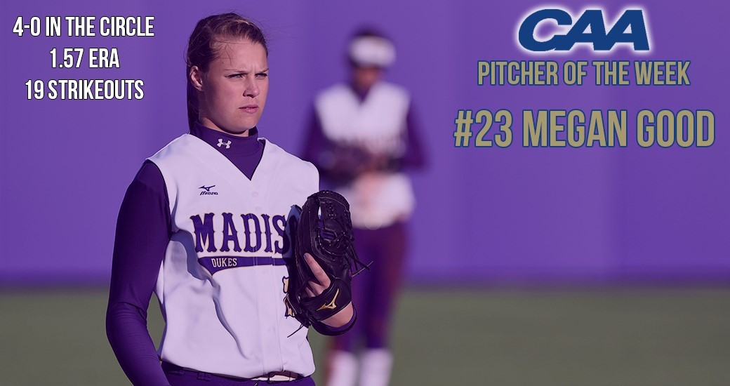 Softball: Good Collects CAA Pitcher of Week Accolade